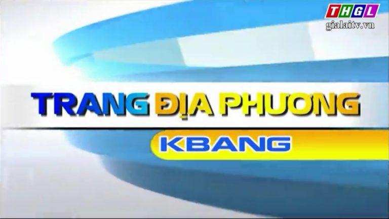 Trang địa phương Kbang 6-10-2020