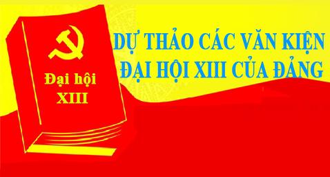 Dự thảo Báo cáo chính trị tại Đại hội XIII của Đảng