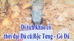 Di tích khảo cổ thời đại Đá cũ Rộc Tưng-Gò Đá