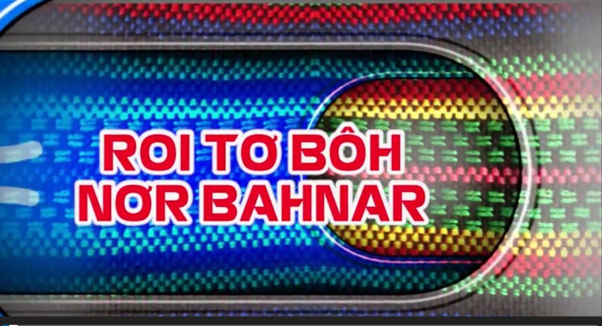 Tổng hợp Bahnar 13-9-2021