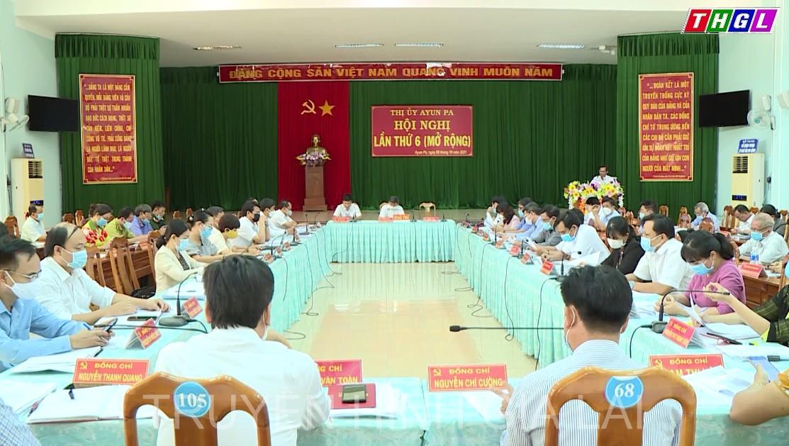 Hội nghị lần thứ 6 BCH Đảng bộ thị xã Ayun Pa mở rộng